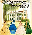 Hollywood in Hoopskirts